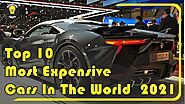 Top 10 Most Expensive Cars In The World 2021
