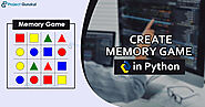 Learn How to Create Memory Game in Python - Project Gurukul