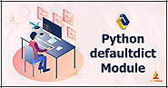 Defaultdict Module in Python with Syntax and Examples - TechVidvan