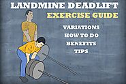 Landmine Deadlift: How To Do, Benefits And Variations