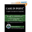 Case in Point: Complete Case Interview Preparation newest edition