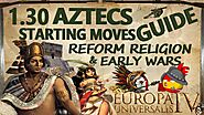 EU4 1.30 Aztec Guide 2020 I Reforming Religion & Early Wars