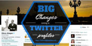 5 Big Changes Coming To Your Twitter Profile