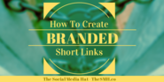 How to Create a Branded Short Link