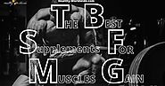 HEALTH TAG: EFFECT OF THE BEST BODYBUILDING SUPPLEMENTS