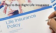 9 Tips to Buy the Right Life Insurance - Mastering Investment