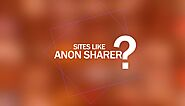 What is the new website of Anon Sharer?