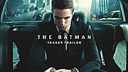 The Batman Trailer Watch Now - This time it is Unexpected!