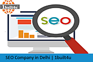 SEO Services Company Delhi | Best SEO Services in Delhi | 1built4u