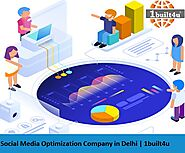 Social Media Optimization Company Delhi | SMO Services In Delhi | 1built4u
