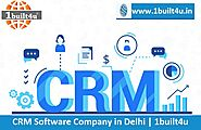 CRM Software Company in Delhi | 1built4u