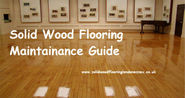 Protect your Floor with Solid Wood Flooring Maintenance Guide