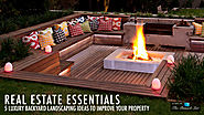 Real Estate Essentials – 5 Luxury Backyard Landscaping Ideas to Improve Your Property | The Pinnacle List