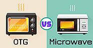 Difference Between Microwave vs OTG Oven - What is Better? » Teckhq
