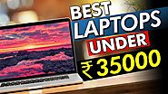 Best laptop under Rs 35000 with Intel Processor & SSD(2021) » Teckhq