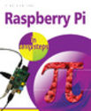 Raspberry Pi In Easy Steps by Mike McGrath & In Easy Steps Team
