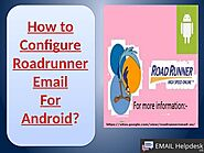 How To Configure Roadrunner Email On Stack And Blue Mail Installed On Your Android Phone?