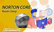 Steps to Set Up Norton Core Router - Norton NU16 Download