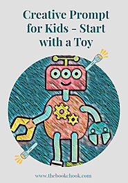 Creative Prompt for Kids - Start with a Toy