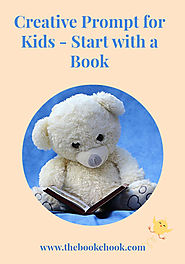 Creative Prompt for Kids - Start with a Book