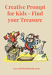 The Book Chook: Creative Prompt for Kids - Find your Treasure