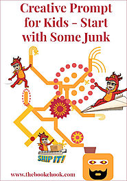 The Book Chook: Creative Prompt for Kids - Start with Some Junk