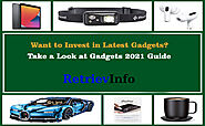 Want to Invest in Latest Gadgets? Take a Look at Gadgets 2021 Guide - Retriev Info