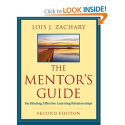 Amazon.com: The Mentor's Guide: Facilitating Effective Learning Relationships (9780470907726): Lois J. Zachary: Books