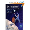 Amazon.com: The Psychology of Executive Coaching: Theory and Application (9780415993418): Bruce Peltier: Books