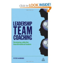 Leadership Team Coaching: Developing Collective Transformational Leadership: Peter Hawkins: 9780749458836: Amazon.com...