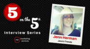 5 on the 5th Interview: Jenn Herman - ME Marketing Services, LLC