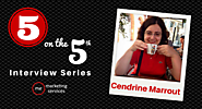 5 on the 5th Interview: Cendrine Marrout - ME Marketing Services, LLC
