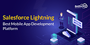 Salesforce Lightning: Best Mobile App Development Platform