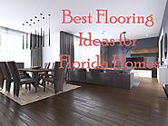 5 Best Flooring Options for Florida Homes- Select MY Blog