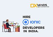 Hire Ionic App Developers in India | DxMinds