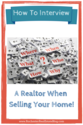 How to Interview A Realtor When Selling Your Home