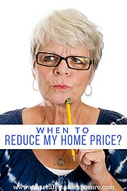 When Should I Reduce My Home Price