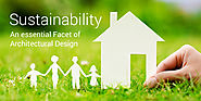Sustainability: An essential Facet of Architectural Design