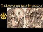 The Lord of the Rings Mythology Explained