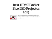 Best HDMI Pocket Pico LED Projector 2015