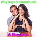 Reasons Why Buyers Need Their Own Realtor