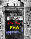 FHA Condo Approval Requirements: Sellers and Buyers Beware