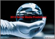 2015 Social Media Predictions: 10 Forecasts You Need - Heidi Cohen