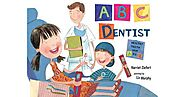ABC Dentist | Harriet Ziefort | Illustrated by Liz Murphy