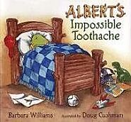 Albert's Impossible Toothache | Barbara Williams