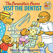 The Berenstain Bears Visit the Dentist | Stan & Jan Berenstain