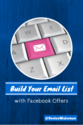 How to Build Your Email List with Facebook Offers