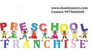 Shanti Junior's Preschool Franchise Opportunity in Bangalore