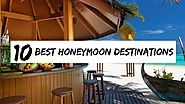 Top 10 Budget Honeymoon Destinations in the World