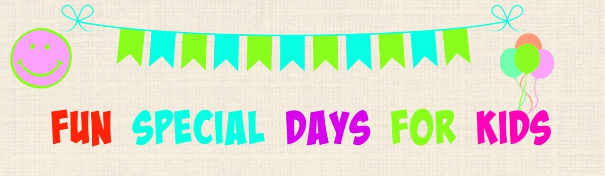 Headline for Fun Special Days for Kids